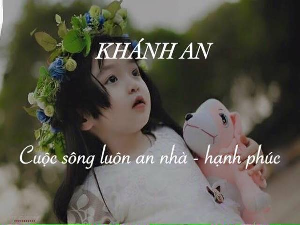 Ý nghĩa tên Khánh An là gì? Tên Khánh An có gì đặc biệt?