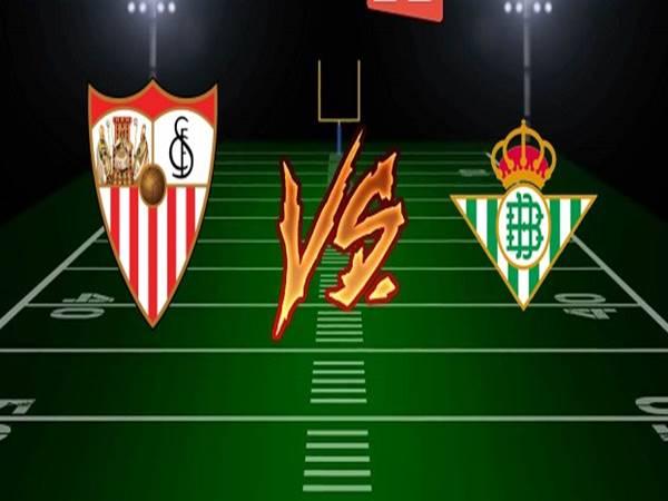 Soi kèo Sevilla vs Betis, 03h00 ngày 12/6