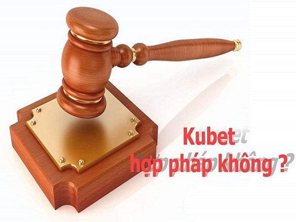 Tìm hiểu kubet có hợp pháp không?